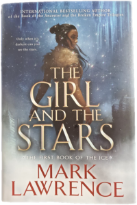 The US edition cover of The Girl and the Stars by Mark Lawrence.